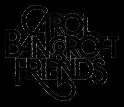 Carol Bancroft & Friends